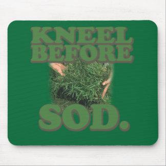 Kneel Before Sod Mouse Mat