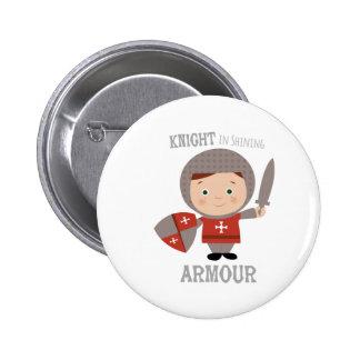 Knight In Shining Armour Pin