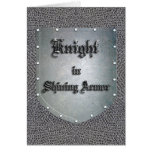 Knight in Shining Armour Greeting Cards