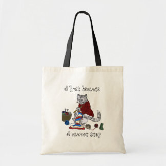 Knitter's - I knit because I cannot stop Tote Bag