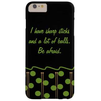 Knitting Humor iPhone Barely There iPhone 6 Plus Case
