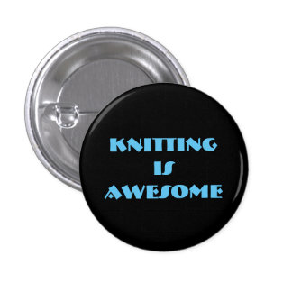 Knitting is Awesome 3 Cm Round Badge