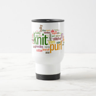 Knitting Lexicon - words for knitters!  Knit On! Stainless Steel Travel Mug
