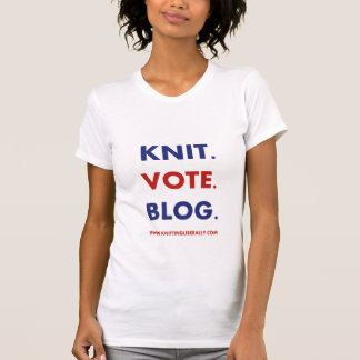 Knitting Liberally - Knit. Vote. Blog. T-Shirt