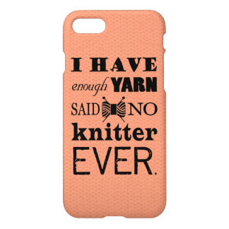 Knitting • Not Enough Yarn Crafts iPhone 7 Case