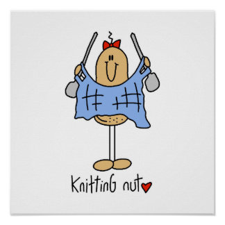 Knitting Nut T-shirts and Gifts Poster