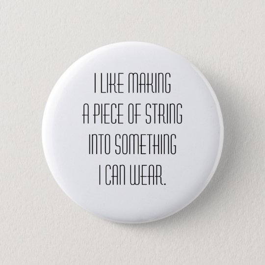 knitting slogan 6 cm round badge
