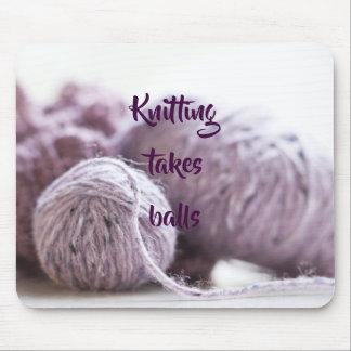 Knitting takes balls mouse mat