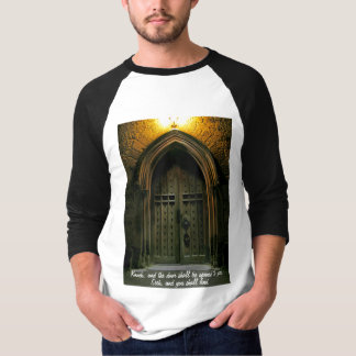 Knock and the Door Shall Be Opened (1) T-Shirt