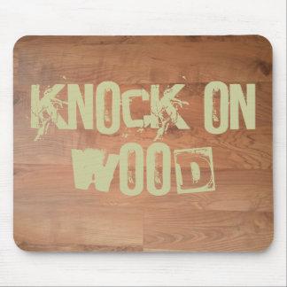 Knock on Wood Mousepad