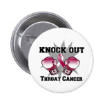 Knock Out Throat Cancer Buttons