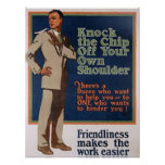 Knock The Chip Off Your Own Shoulder Poster