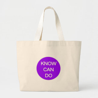 'Know. Can. Do.' Extra Large Totebag Jumbo Tote Bag