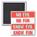 Know Evil T-Shirt Fridge Magnet