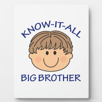 KNOW IT ALL BIG BROTHER DISPLAY PLAQUE