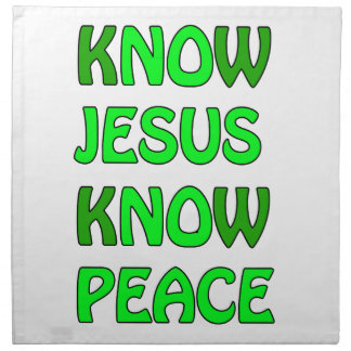 Know Jesus Know Peace No Jesus No Peace Green Napkin