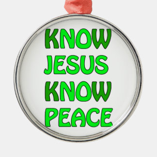 Know Jesus Know Peace No Jesus No Peace Green Silver-Colored Round Decoration