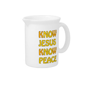 Know Jesus Know Peace No Jesus No Peace In A Orang Pitcher