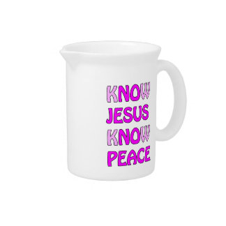 Know Jesus Know Peace No Jesus No Peace In A Pink Pitcher