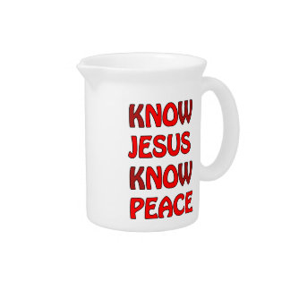 Know Jesus Know Peace No Jesus No Peace In A Red Pitcher