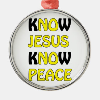Know Jesus Know Peace No Jesus No Peace In A Yello Silver-Colored Round Decoration