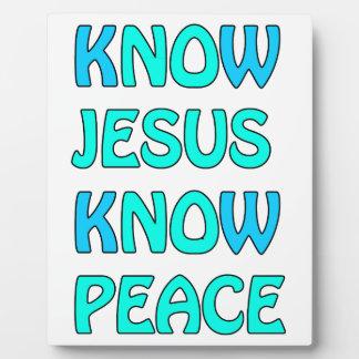 Know Jesus Know  Peace No Jesus No Peace Light Blu Plaque