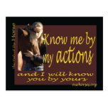 Know me by my actions postcard