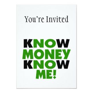 Know Money Know Me 13 Cm X 18 Cm Invitation Card