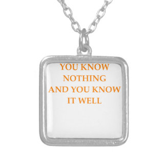 know nothing silver plated necklace