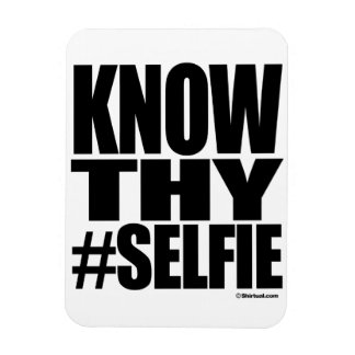 KNOW THY SELFIE MAGNETS