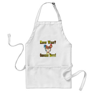 Know What?  Chicken Butt! Standard Apron
