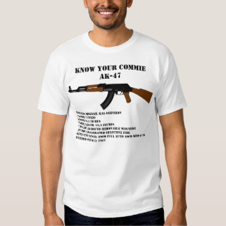 Know Your Commie AK-47 T Shirts