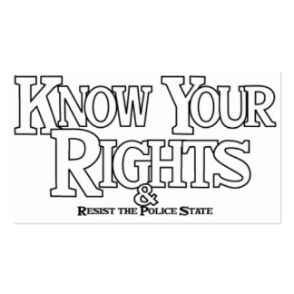 Know your rights! No more Police harassment! Pack Of Standard Business Cards