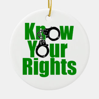 KNOW YOUR RIGHTS - police state/prison/drug war Round Ceramic Decoration