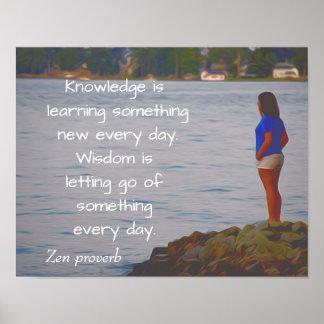 Knowledge and Wisdom - art print -Zen proverb