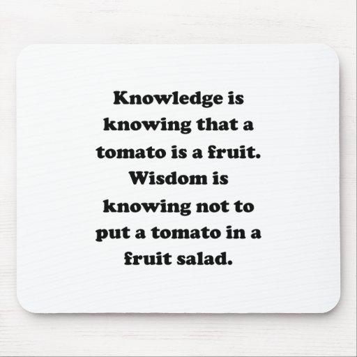 Knowledge and Wisdom Mousepads