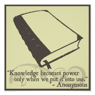Knowledge becomes power...quote poster