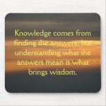 Knowledge comes from... mouse pad