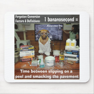 Knowledge Dog Forgotten Conversions Bananosecond Mouse Pad