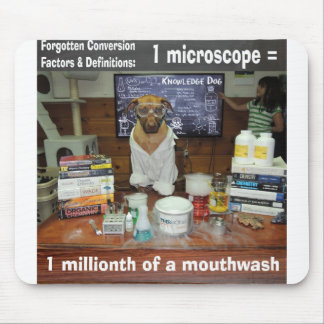 Knowledge Dog Forgotten Conversions Microscope Mouse Pad