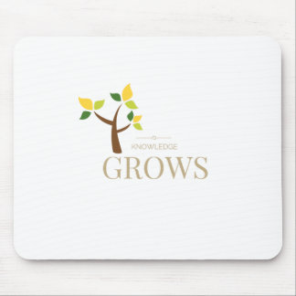 Knowledge Grows Mouse Pad