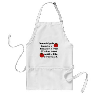 Knowledge is knowing a tomato is a fruit. standard apron