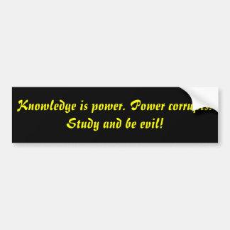 Knowledge is power bumper sticker