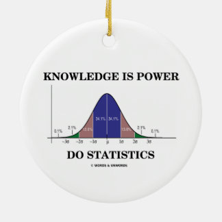 Knowledge Is Power Do Statistics Bell Curve Humor Christmas Ornament