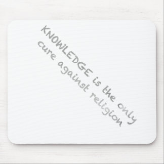 knowledge is the only cure against religion mousepad