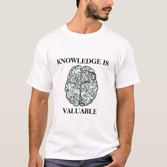 Knowledge is Valuable T-Shirt