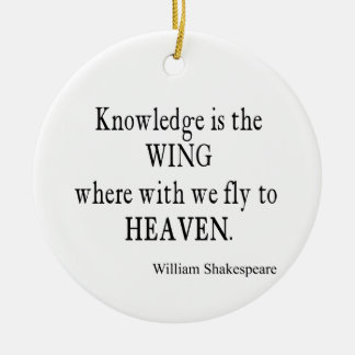 Knowledge Wing Fly to Heaven Shakespeare Quote Christmas Ornament