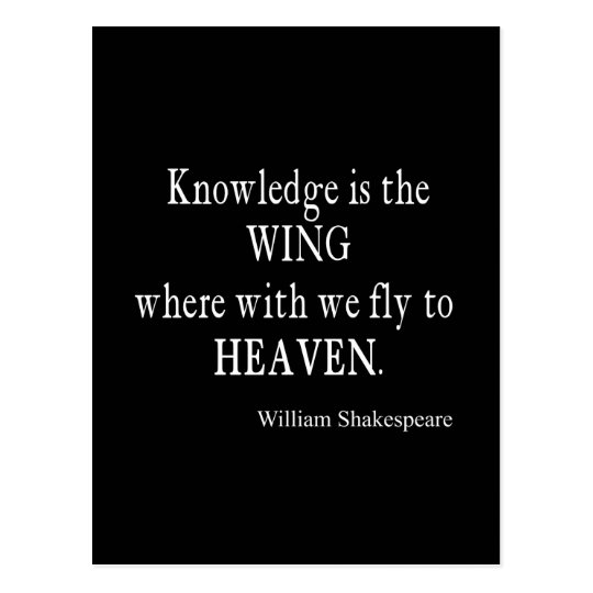 Knowledge Wing Fly to Heaven Shakespeare Quote Postcard