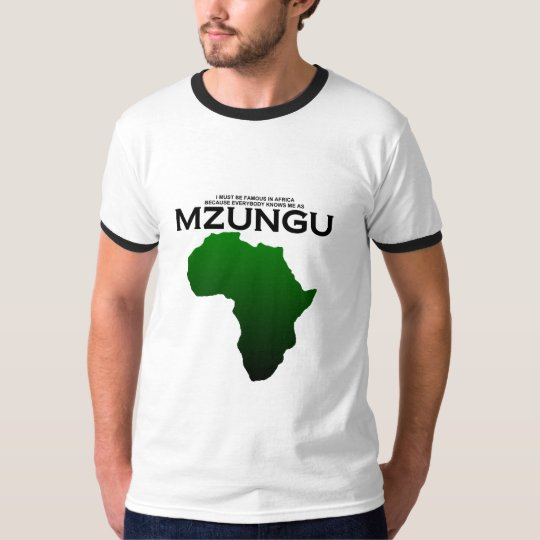 Known as Mzungu T-Shirt