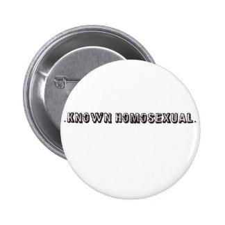 Known Homosexual 6 Cm Round Badge